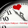Tik Tik Vajate Dokyaat (Dubstep Mix) Prem Chavan