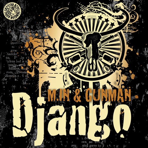 M.in & Gunman - Django Edit