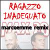 Max Pezzali - Ragazzo Inadeguato (marcoemme remix)