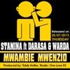 Stamina Ft Darasa & Warda Mwambie_ Mwenzio (Produced By Tiddy Hotter)