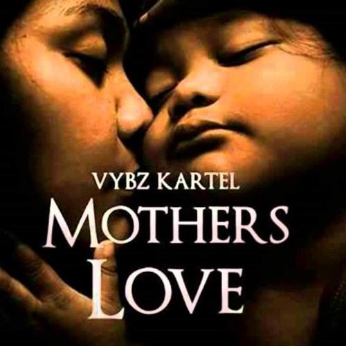 Vybz Kartel - Mother's Love - SoUnique Records [August 2013]