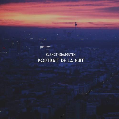 KlangTherapeuten - Portrait De La Nuit Mixtape - Podcast Summer 2013