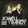 Jowell Y Randy Ft Arcangel