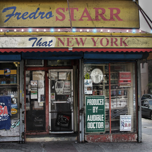 Fredro Starr - That New York (Produced by The Audible Doctor)