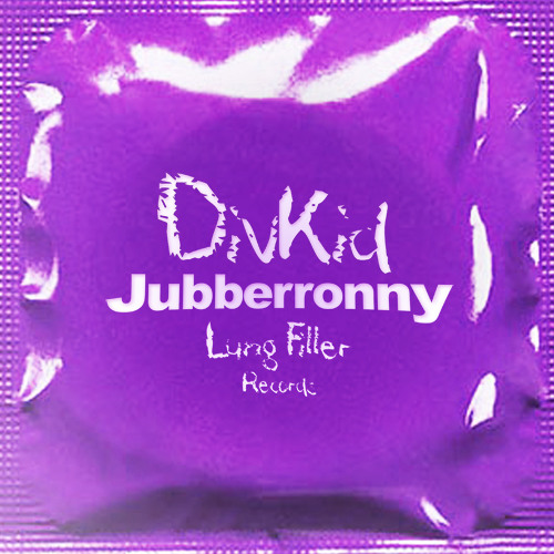 DivKid - Jubberronny (Dec3mber Remix) *OUT NOW*