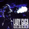 The Born This Way Ball DVD-Government Hooker