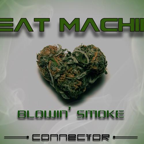 Beat Machine -Blowin' Smoke