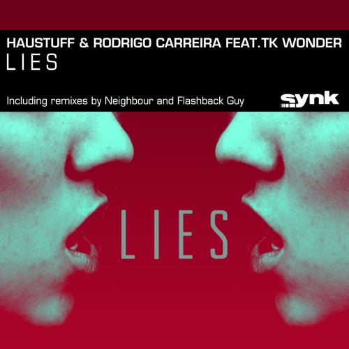 Haustuff & Rodrigo Carreira feat.TK Wonder - Lies