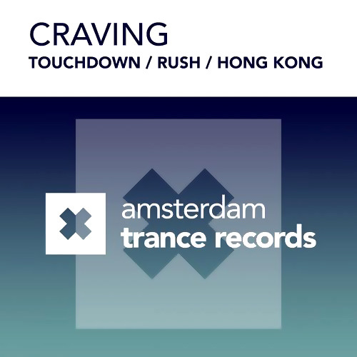 Craving – Touchdown (Original Mix)
