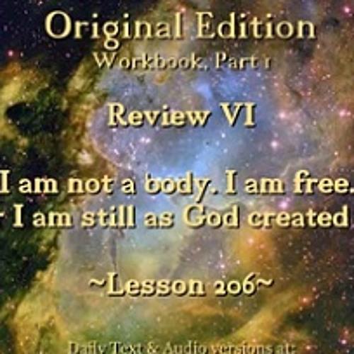 ACIM LESSON 206 AUDIO Review VI - L186 ♫ ♪ ♫