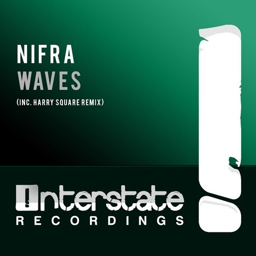 Nifra - Waves [Interstate recordings]