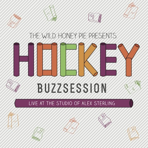 Hockey - I Thought I Was Changing (Buzzsession)