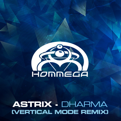Astrix - Dharma (Vertical Mode remix) (sample)