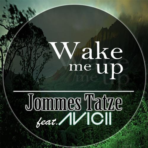 Jommes Tatze ft. Avicii - Wake me Up (Bootleg) |Free Download|