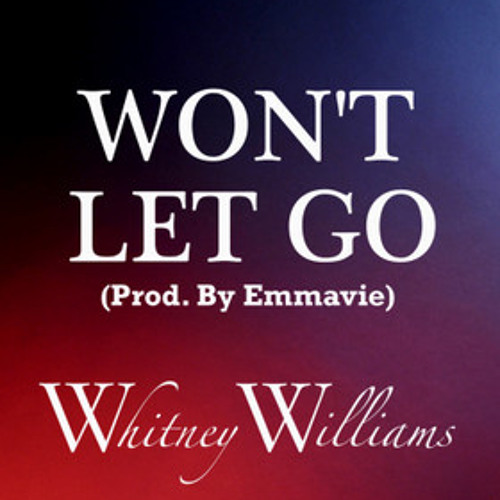 Won't Let Go (Original)
