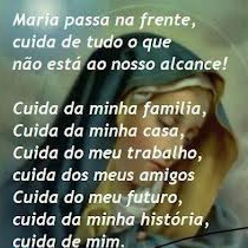 ORAÇÃO MARIA PASSA NA FRENTE by user343607805 on SoundCloud - Hear ...