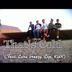 LunaBreezy - That's Cold Feat ETP & KID - K