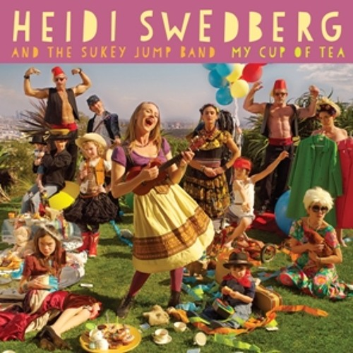 Heidi Swedberg and Sukey Jump Band - My Cup of Tea Sampler