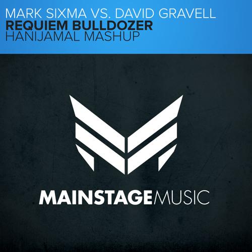 Mark Sixma vs. David Gravell - Requiem Bulldozer (HaniJamal Mashup)