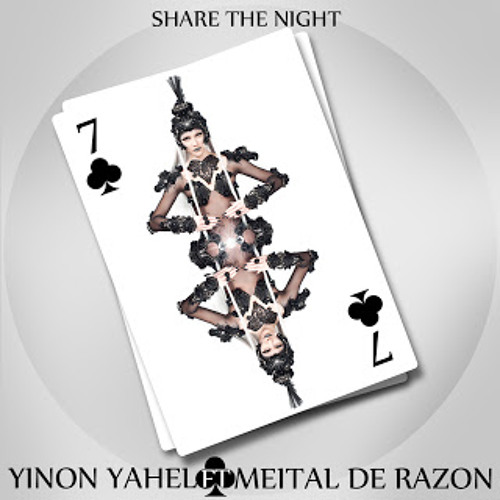 Yinon Yahel Ft. Meital De Razon - Share The Night ( Harel UzAn Extended Remix )
