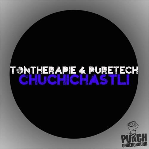 Tontherapie & PureTech - Chuchichästli (Original Mix) [Punch Underground] OUT NOW!!