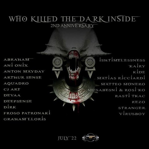 Arthur Sense - Who Killed The Dark Inside 2nd Anniversary [July 2013] on tm-radio.com