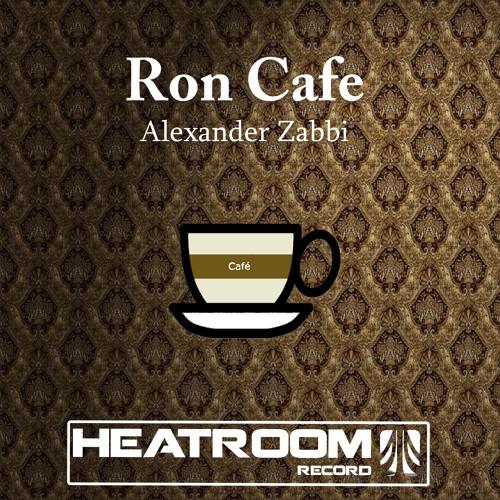 Alexander Zabbi - Ron Cafe (Original Mix)