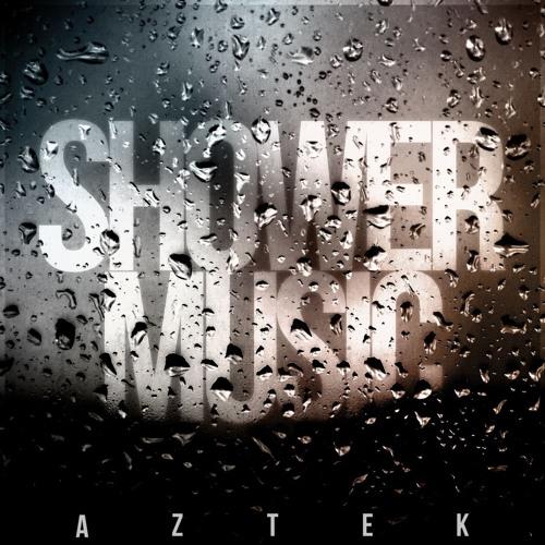 AM {Shower Music}