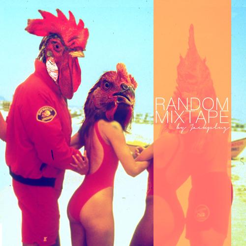 Jackplug's Random Mixtape 4 (inc. tracklist + download links)