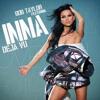 Inna - Deja Vu (Original Remix)