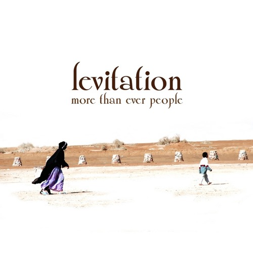 Levitation - More Than Ever People