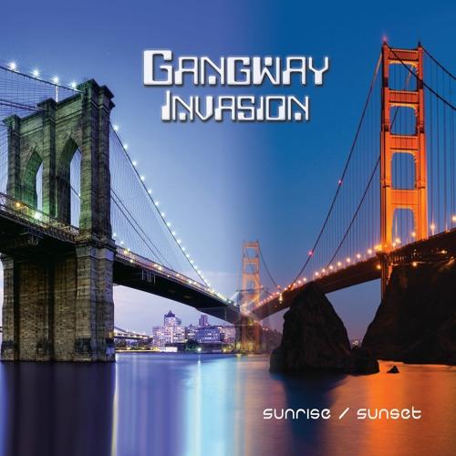 """GANGWAY INVASION  """"Club Banger"""""""