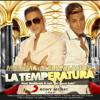 La Temperatura. Maluma Feat & Eli Palacios & Dj Alex..