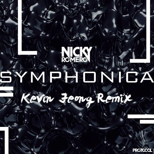 Nicky Romero - Symphonica (Kevin Jeong Remix) PREVIEW
