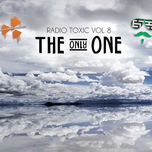 The Only One Radio Toxic Vol 8
