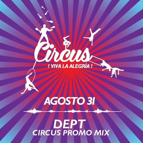 Dept - Circus Promo Mix