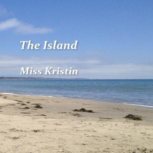 Miss Kristin-The Island
