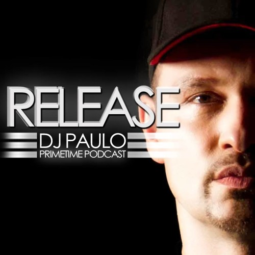 DJ PAULO-Release (Primetime)-Podcast download