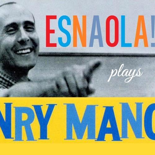 ESNAOLA! Plays MANCINI