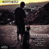 Scotty McFly - Champion Ft Trevin Hunte, Tre Lyric