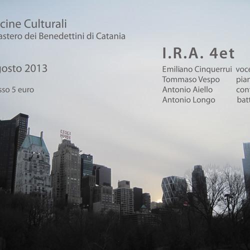 I.R.A. 3_Piece - Tommaso Vespo, piano-Antonio Aiello, d.bass-Antonio Longo, drums