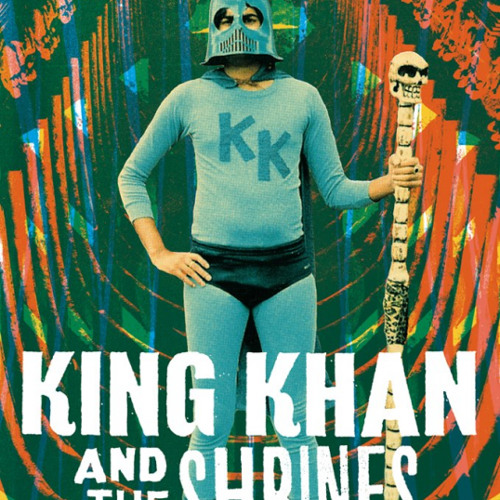 King Khan & The Shrines - Darkness