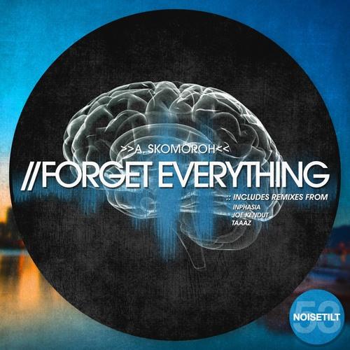 A.Skomoroh-Forget Everything (Joe Kendut Remix) CUT