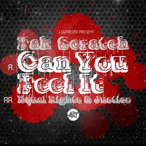 Fak Scratch - Can You Feel It (Low Freq Records)