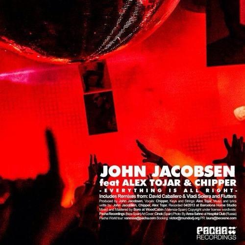 John Jacobsen feat. Chipper - Everything is all right (David Caballero & Vladi Solera Remix)