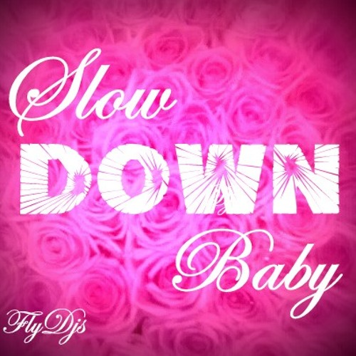FLY DJs 'Slow Down Baby' @ DANCE FM 89,5 [July 2013]