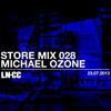 LN-CC Store Mix 028 - Michael Ozone