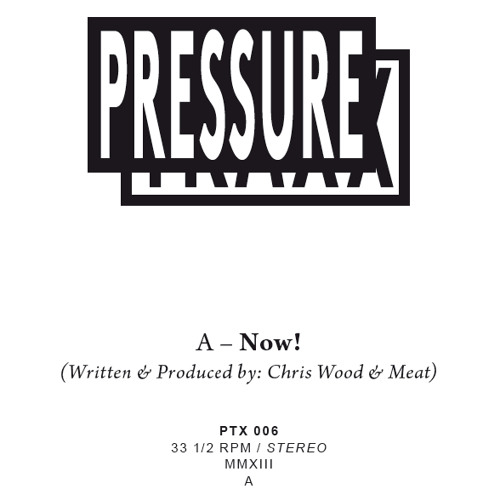 PTX006 - A - Chris Wood & Meat - NOW !