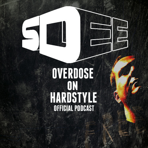 Episode #22 - Overdose On Hardstyle