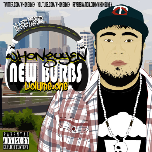 whonguyen - New Burbs Volume 1  -  Track 9 - Make The Centerfold Feat. Dr. Drew